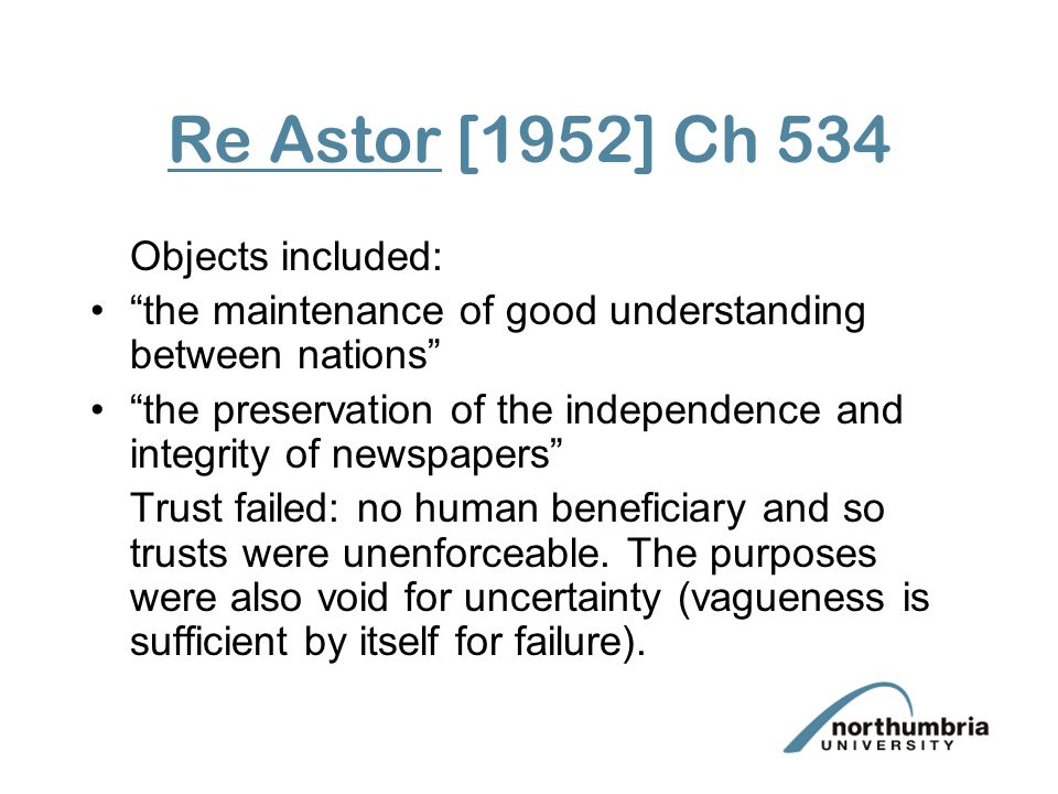 Re Astor [1952] Ch 534 Objects included: